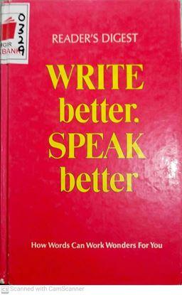 Picture of Write better speak better